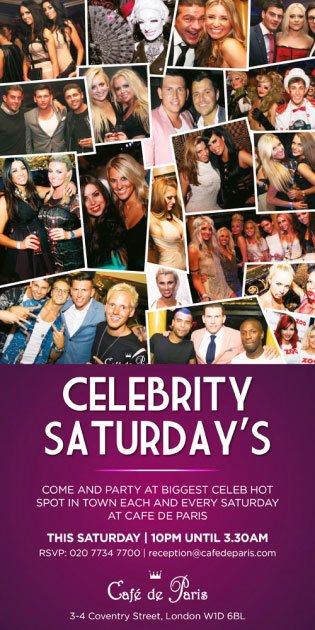 Celebrity Saturdays at Cafe de Paris