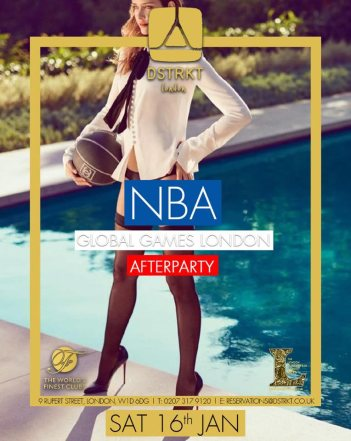 NBA Global Games London After Party at DSTRKT