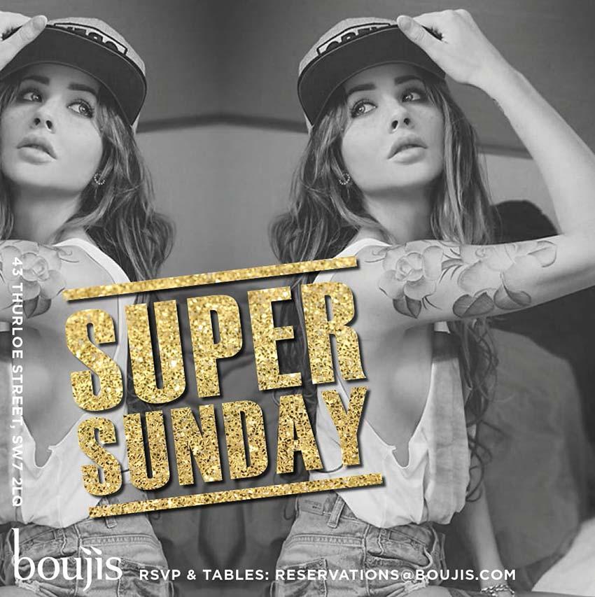 Super Sunday at Boujis