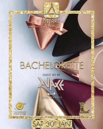 Bachelorette at DSTRKT