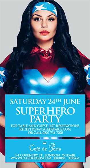 Superhero Party at Cafe de Paris