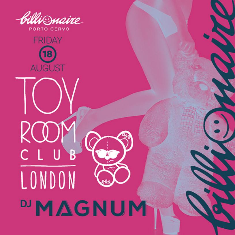 Dj MAGNUM at Toy Room London