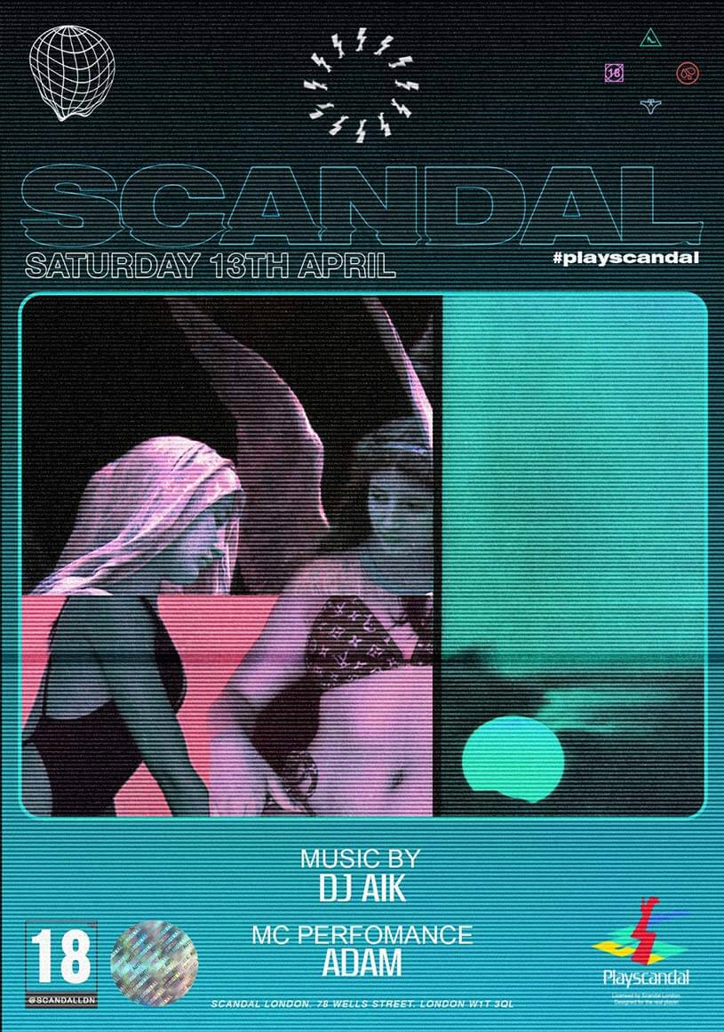 This Saturday the night belongs to Scandal London!
