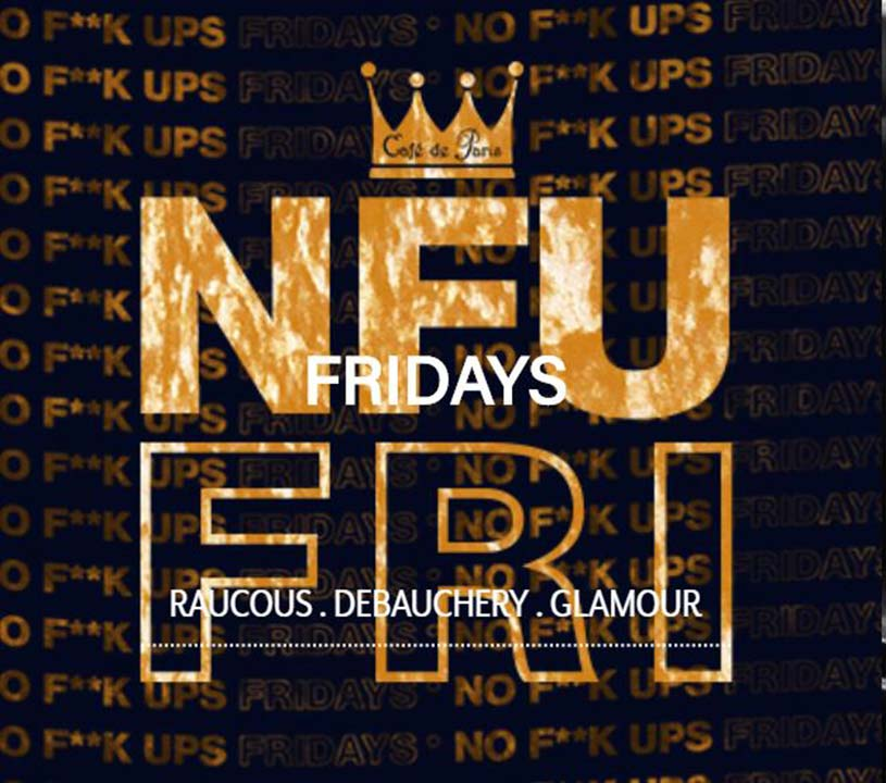 No F*** Fridays at Cafe de Paris!